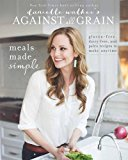 against the grain meals made simple